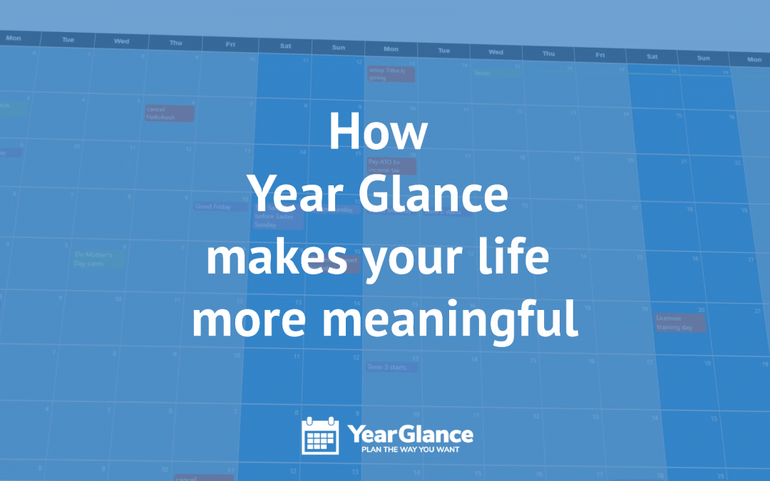 How Year Glance makes your life more meaningful