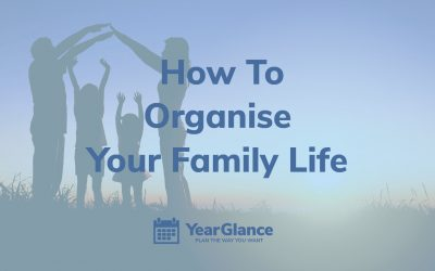 4 hacks to manage your family juggle with Year Glance